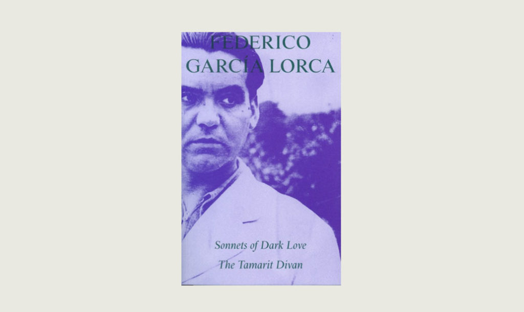 Poetry translation review – cover of Lorca Sonnets of Dark Love / The Tamarit Divan