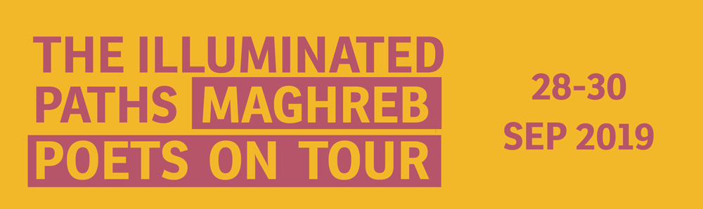 The illuminated paths: Maghreb poets on tour